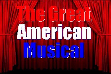 Click here for more information about The Great American Musical